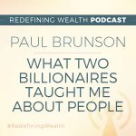 Paul Brunson: What Two Billionaires Taught Me About People