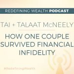 Tai + Talaat McNeely: How One Couple Survived Financial Infidelity