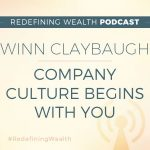 Winn Claybaugh: Company Culture Begins with You
